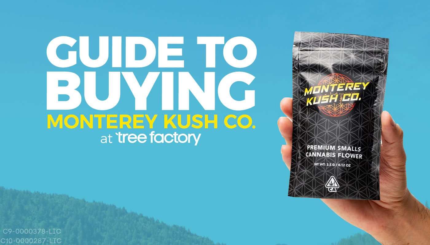 Monterey Kush Co Guide: Premium Eighths And Pre-Rolls From Our Top-Selling Flower Brand