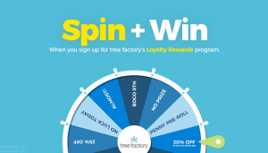 Spin The Wheel And Win A Prize When You Sign Up For Tree Factory's Loyalty Rewards Program