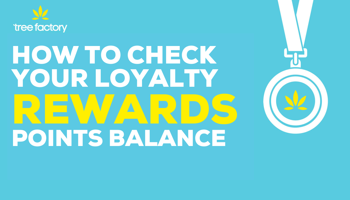How To Check Your Loyalty Rewards Points Balance With Tree Factory